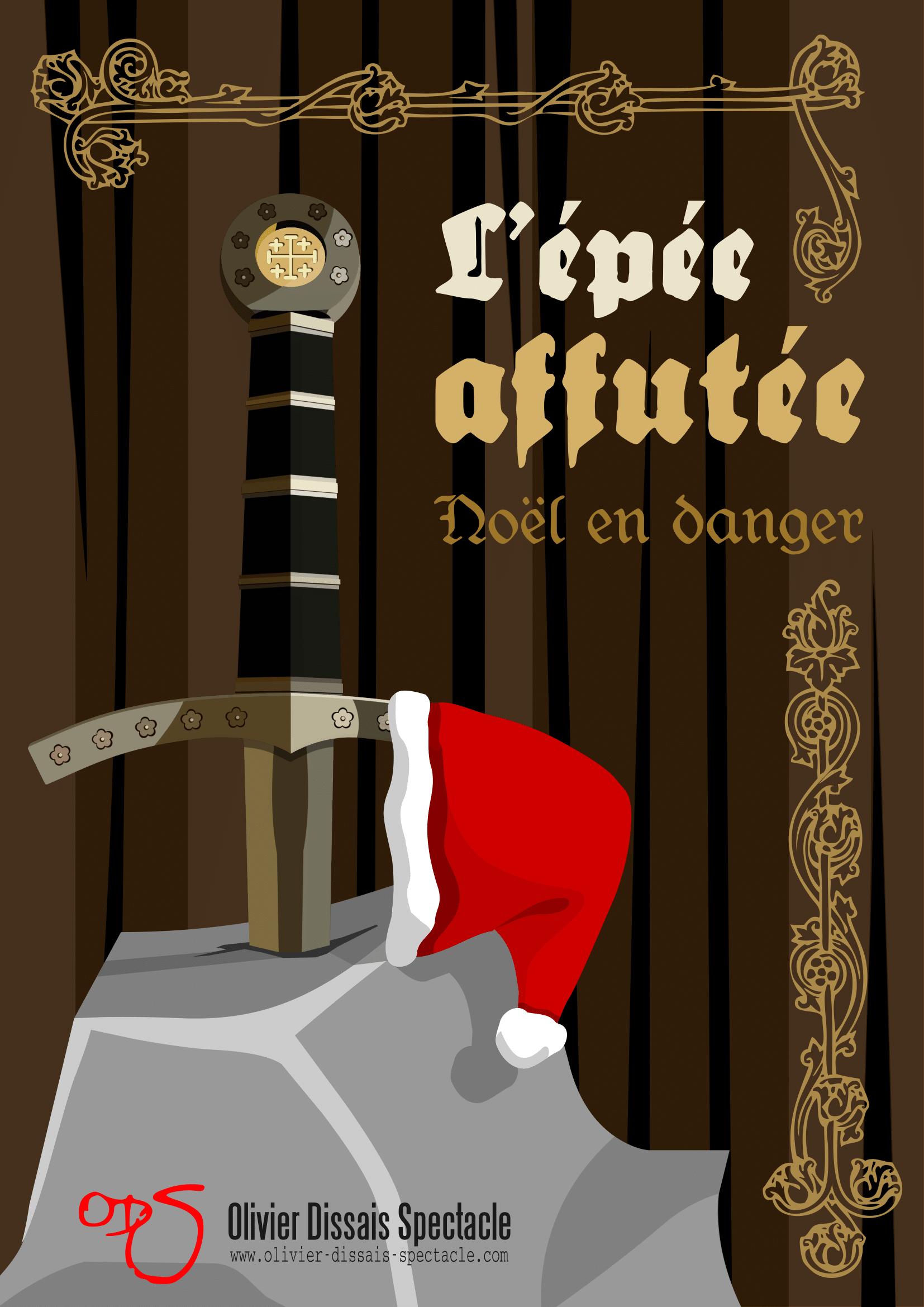 l'épée affutée noël en danger