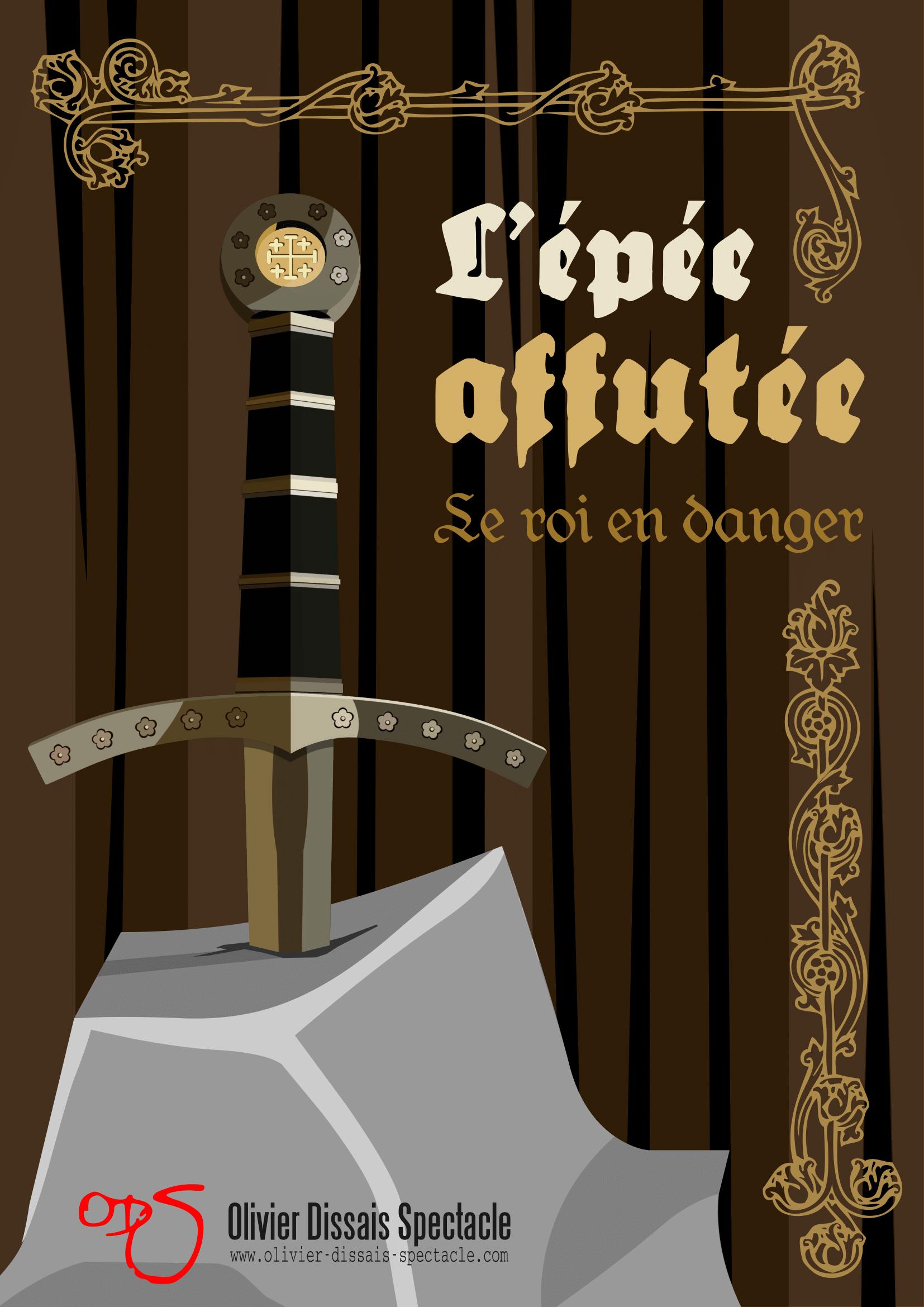 L'épée affutée le roi en danger